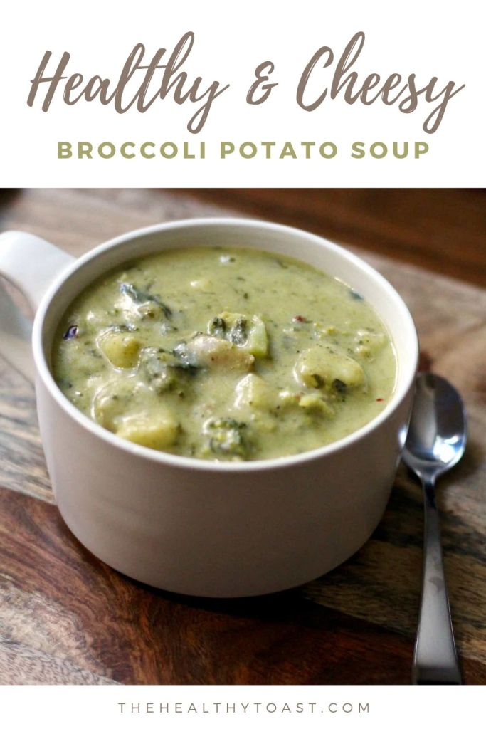 Healthy Cheesy Broccoli Potato Soup Pin image
