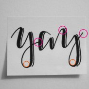 Hand Lettering: 4 Key Observations from One Beginner to Another: Yay