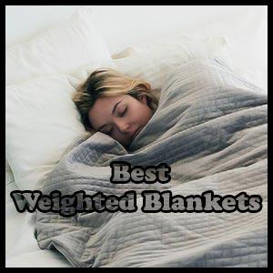5 best weighted blanket