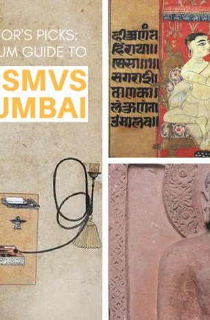CSMVS Mumbai Guide : Director's Top 10 Picks