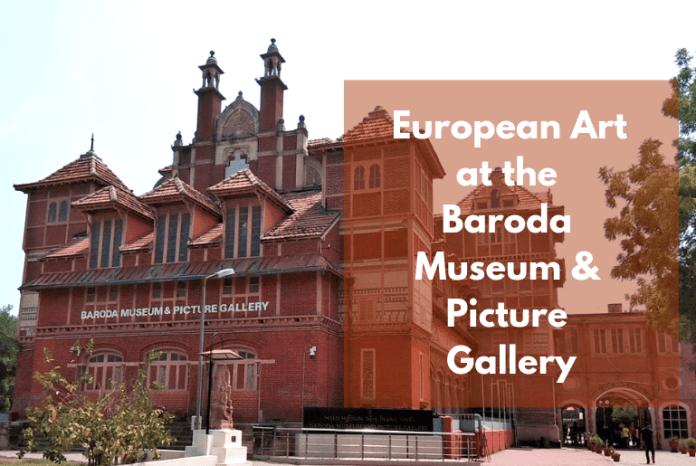 european-art-in-baroda