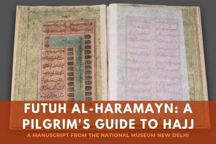 Futuh Al-Haramayn pilgrims guide to Hajj