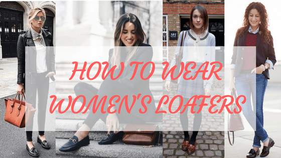 how to wear women's loafers title image