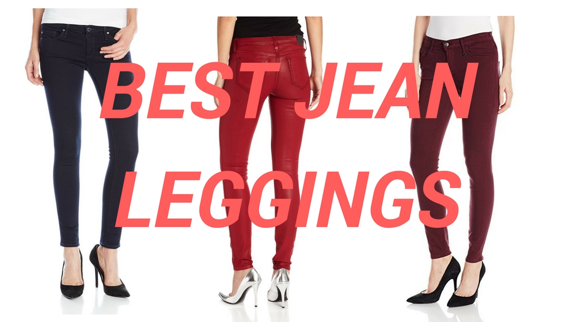 e2e4ee7e35 Best Jean Leggings 2019 - Top Jeggings Reviews - HI FASHION