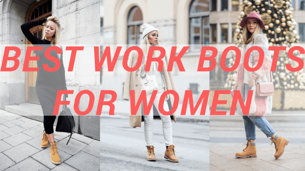 BEST WORK BOOTS FOR WOMEN