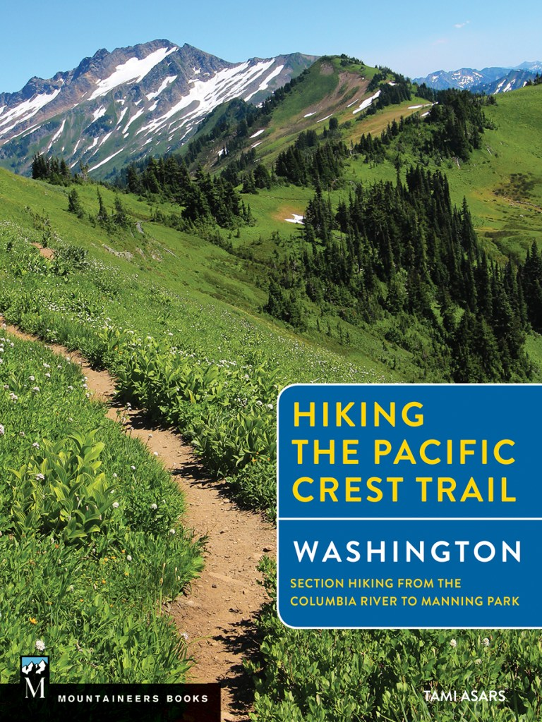 Hiking the Pacific Crest Trail: Washington, by Tami Asars