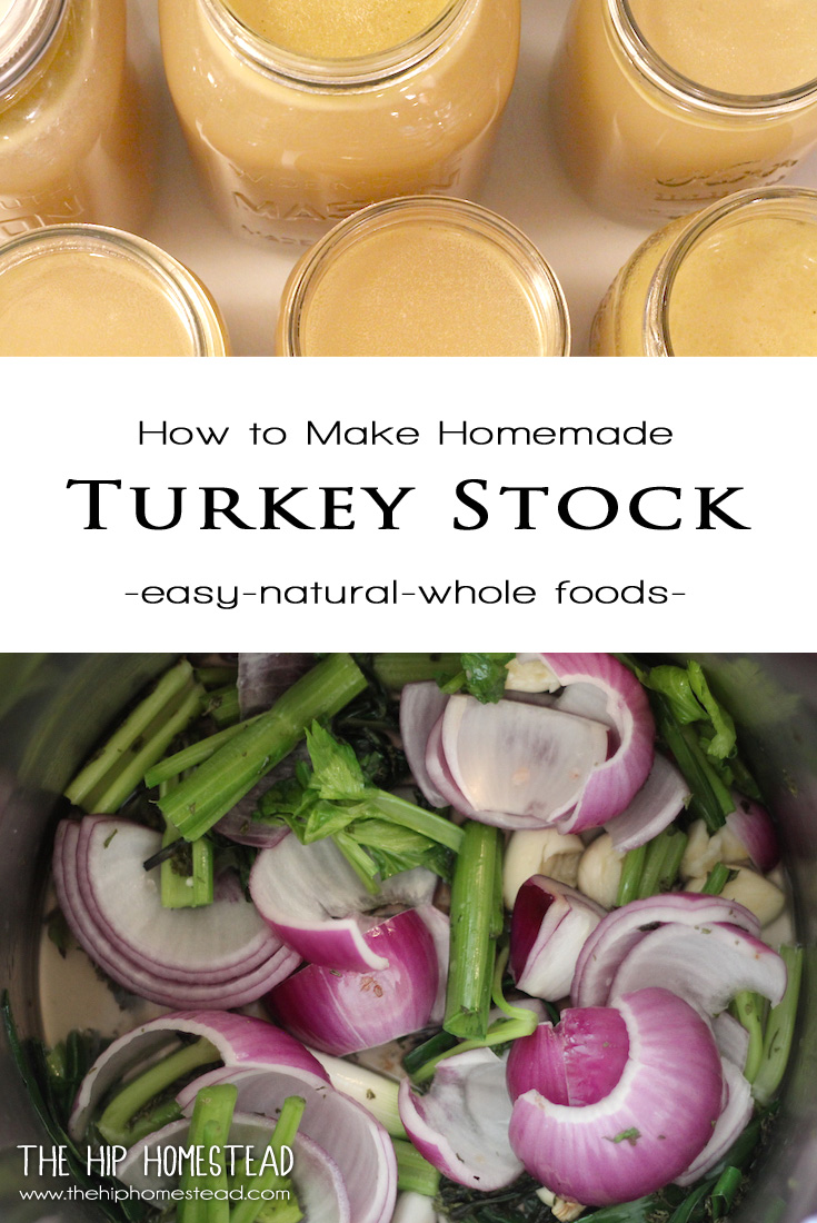 How to Make Homemade Turkey Stock - The Hip Homestead