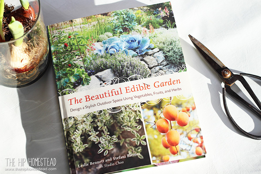 Gardner's Book Review: The Beautiful Edible Garden - The Hip Homestead