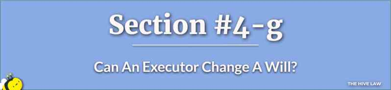 Can An Executor Change A Will - What Is A Trustee In A Will - Difference Between Executor And Trustee