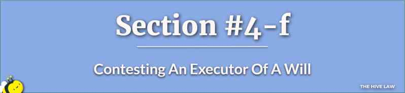 Contesting An Executor Of A Will - Can An Executor Override A Beneficiary - Difference Between Executor And Trustee