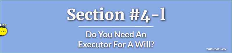 Do You Need An Executor For A Will - What Does An Executor Of A Will Do - Difference Between Executor And Trustee