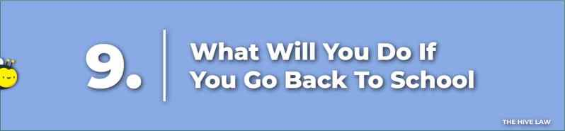 What Will You Do If You Go Back To School - Prenuptial Agreement Checklist