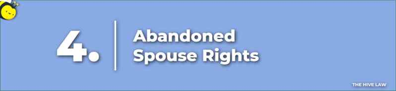 Abandoned Spouse Rights - My Husband Moved Away What Are My Rights - My Husband Walked Out On Me What Are My Rights