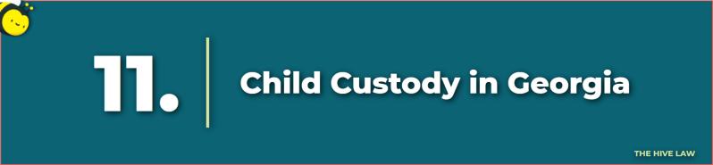 Child Custody Georgia - Child Custody Laws in Georgia - Divorce Lawyers in Atlanta GA