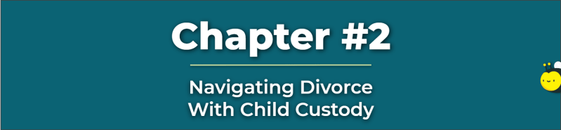 Divorce With Child Custody - Divorce Child Custody - Divorce And Child Support Lawyer - Custody and Child Support Lawyer
