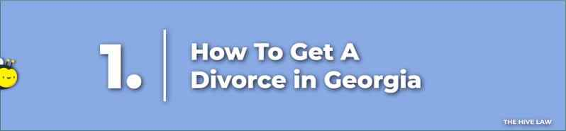 How To Get A Divorce in Georgia - Divorce In Georgia - Georgia Divorce
