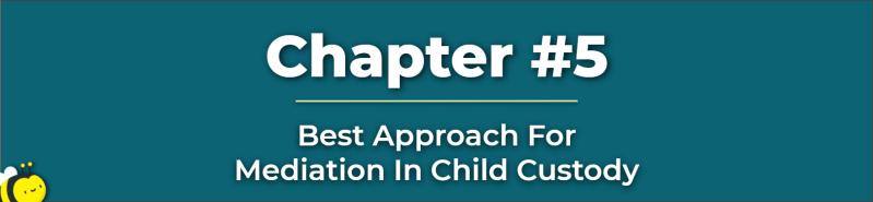 Mediation In Child Custody - Child Custody Mediation - How To Win Child Custody Mediation