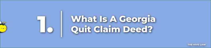 What Is A Quit Claim Deed - Georgia Quit Claim Deed