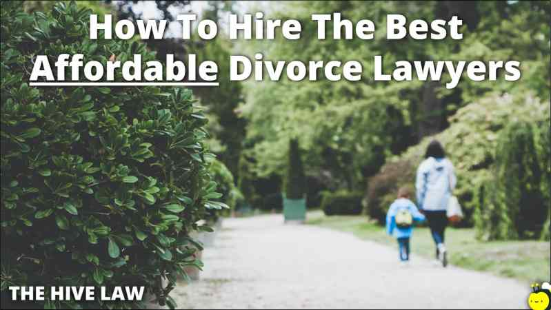 Affordable Divorce Lawyers - Affordable Divorce Lawyers Near Me - Affordable Divorce - Affordable Divorce Attorney