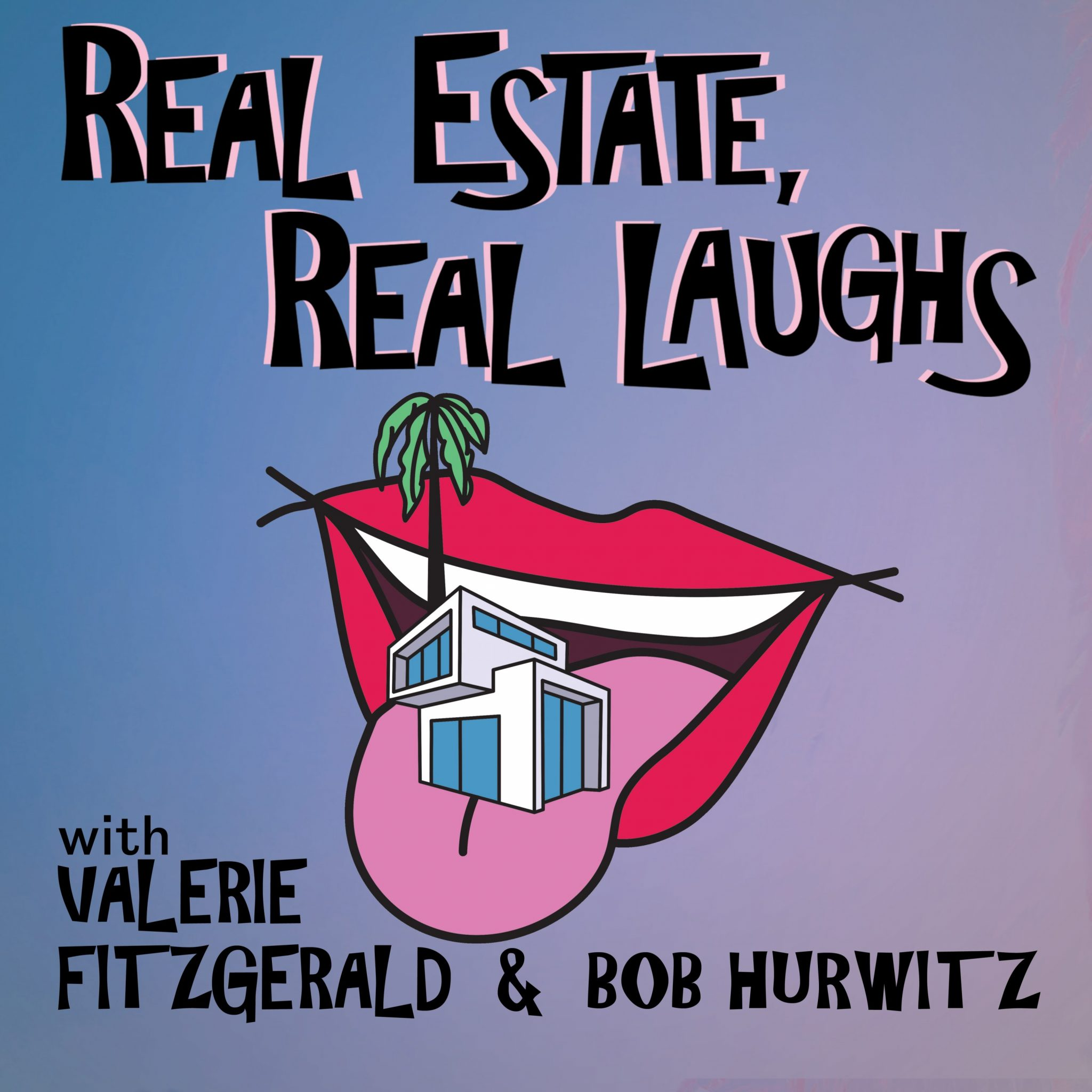 Real Estate, Real Laughs Podcast