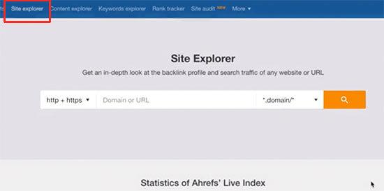 Site explorer- How to Fix Broken Links in WordPress