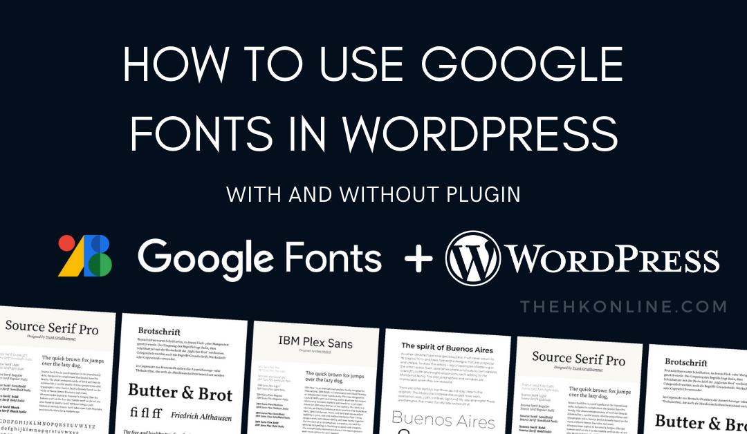 google fonts on wordpress