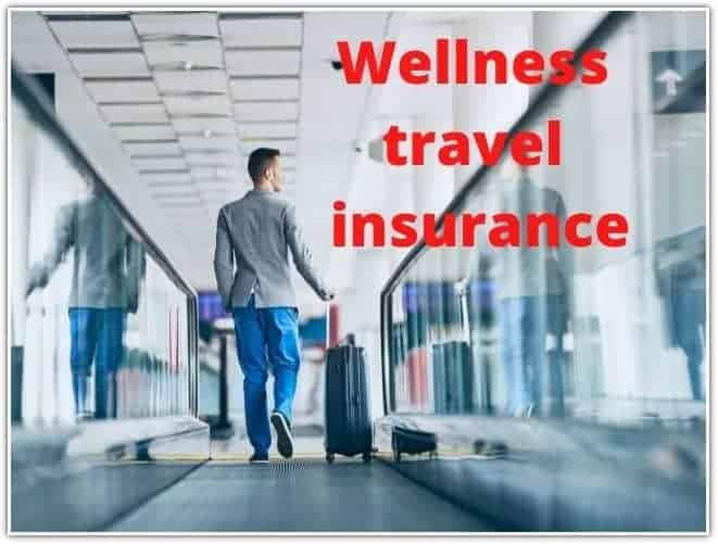 Wellness travel insurance