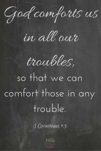 God comforts us in all our troubles