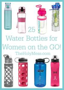 25 Water Bottles for Women on the Go! The Holy Mess