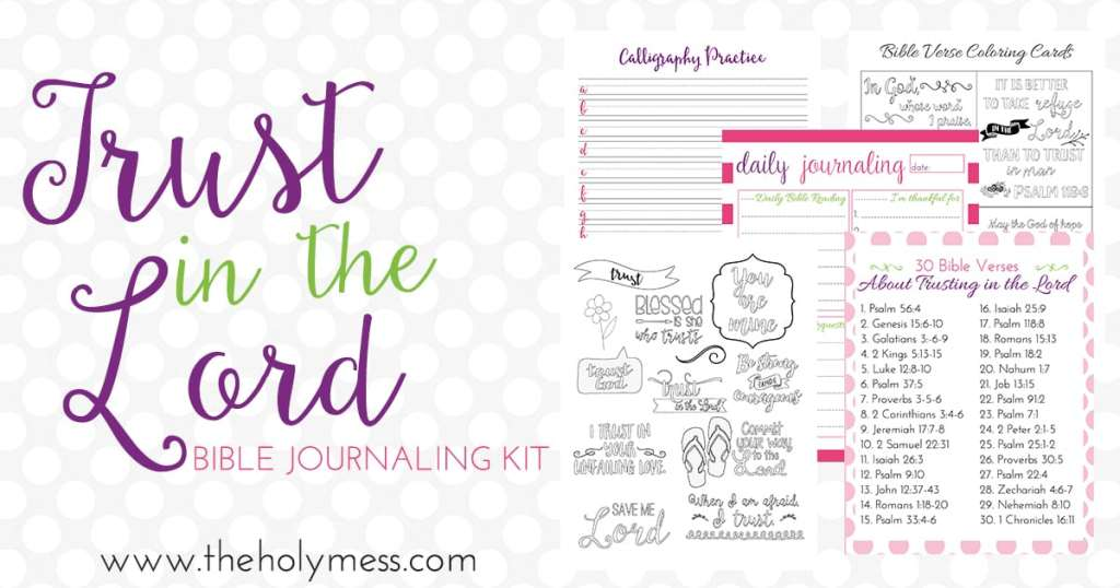 Trust in the Lord Bible Journaling Kit|The Holy Mess