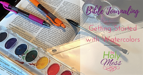 Bible Journaling: Getting Started with Watercolors