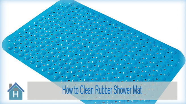 How to Clean Rubber Shower Mat