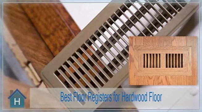 Best floor registers heating vent
