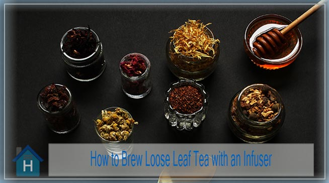 How to Brew Loose Leaf Tea with an Infuser | 5 Simple Steps 3