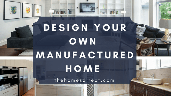 Design Your Own Manufactured Home Customization Options