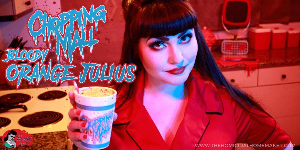 Chopping Mall Bloody Orange Julius Horror Recipe   The Homicidal Homemaker Horror Cooking Show