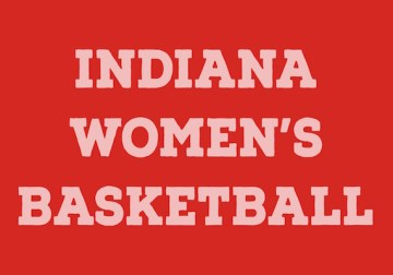 Indiana Women's Basketball Shows Fight in Tough Road Loss