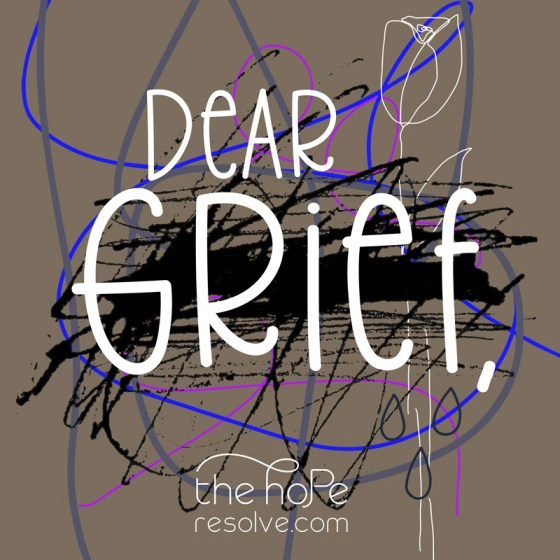 dear grief graphic by the hope resolve