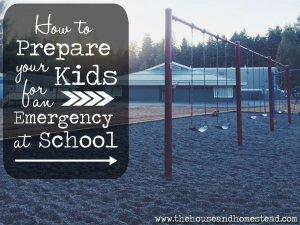 How to Prepare Your Kids for an Emergency At School