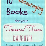 Great books for your Tween daughter…about being a tween.