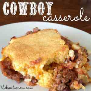 Cowboy Casserole – with a cheesy cornbread topping