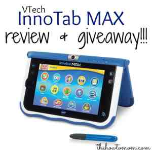 VTech InnoTab MAX Review and Giveaway!
