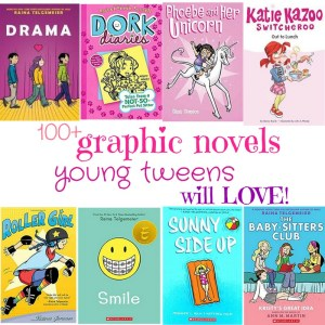 Books for Young Tweens – illustrated, comic style, graphic novels