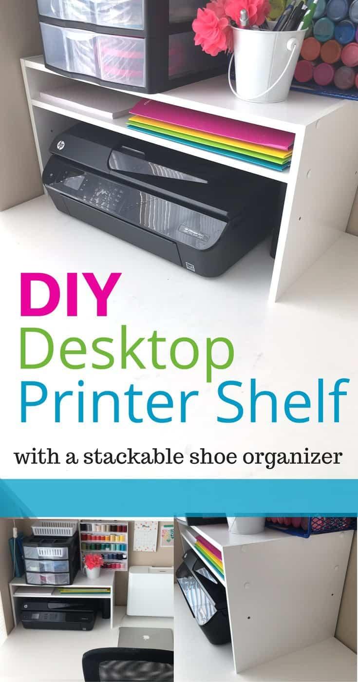 DIY Desktop Printer Shelf - with a stackable shoe organizer