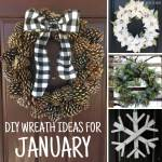 January Wreath Ideas - DIY Winter Wreaths