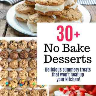 more than 30 no bake dessert ideas