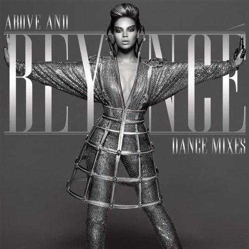 Beyonce - Above and Beyond Dance Remixes