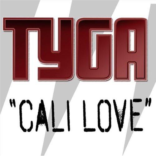 Tyga Cali Love