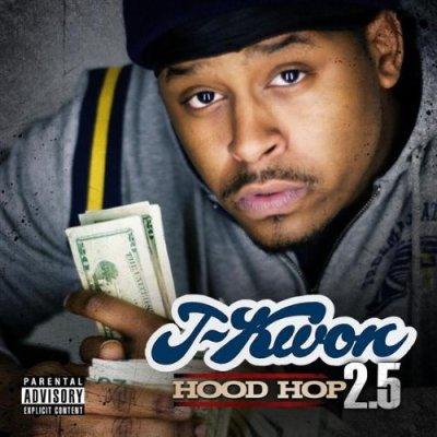 J-Kwon Hood Hop Two point Five