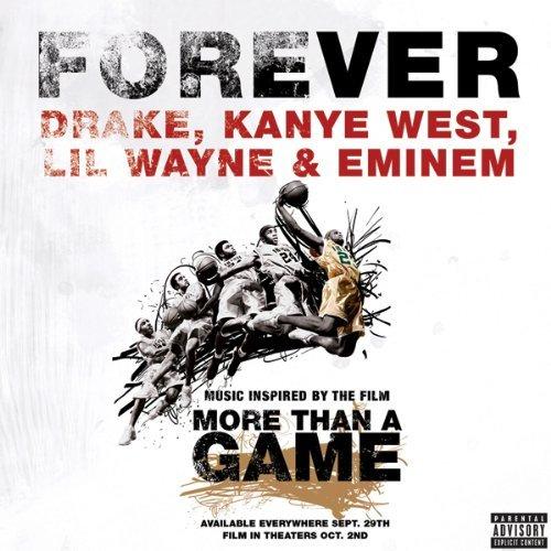 Drake Forever feat Kanye Lil Wayne Eminem
